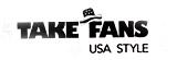 Take Fans